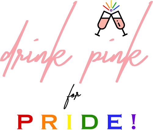 Drink Pink for Pride!